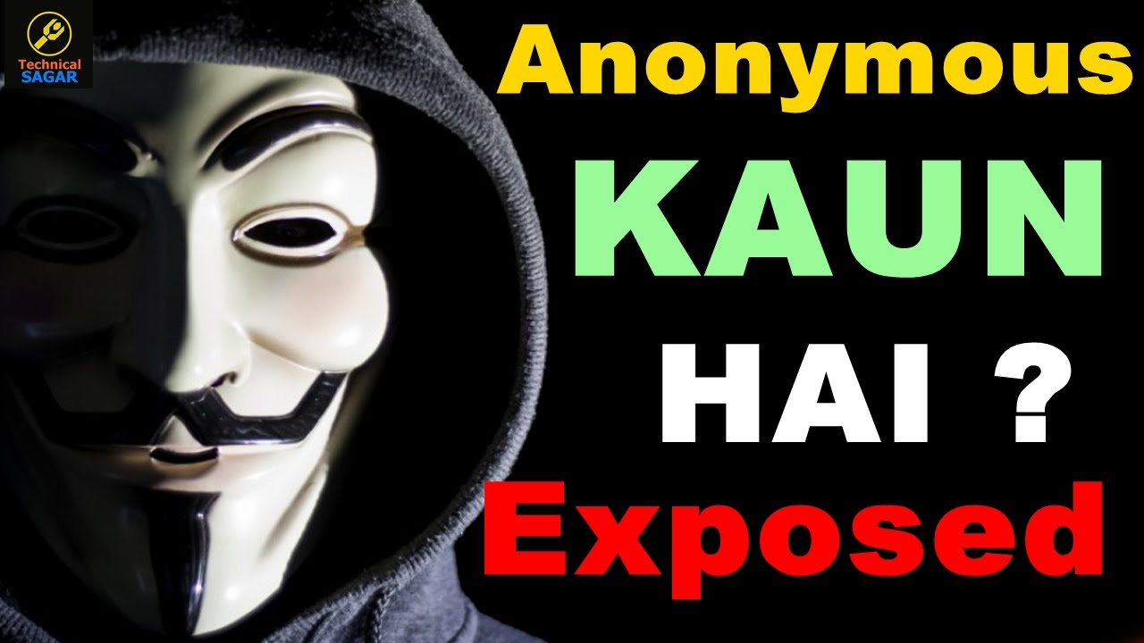 [Hindi] Aakhir Kaun Log Hai Anonymous ? | International Hacktivists Explained
