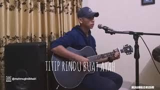 Cover Titip Rindu Buat Ayah - by Muhammad Mughni