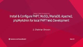 Install & Configure PHP7, MySQL/MariaDB, phpMyAdmin for PHP7 Web Development on Debian 9