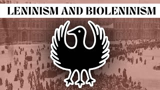 Leninism and Bioleninism