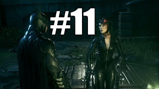 Batman Arkham Knight Gameplay Playthrough #11 - Catwoman (PC)