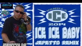 Vanilla Ice - Ice Ice Baby (Jepetto Remix) 2014