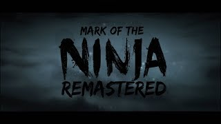 Nintendo Switch | Mark of the Ninja Remastered | Opening 15 Minutes of Gameplay (Direct-Feed Switch)