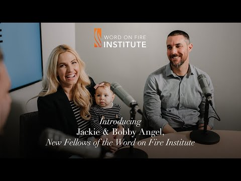 Introducing Jackie and Bobby Angel, Fellows of the Word on Fire Institute
