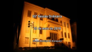 65ª Sessão Ordinária 22/05/2018