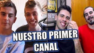 NUESTRO PRIMER CANAL   7 AÑOS EN YOUTUBE