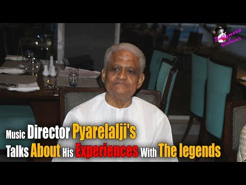 Music Director Pyarelalji Talks About His Experiences With The legends