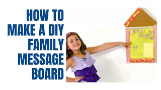 How To Make A Family Message Board