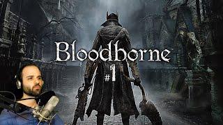 Bloodborne #1 | PRIMER CONTACTO | Gameplay Español