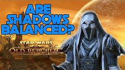 Why Shadows ARE Balanced | SWTOR PVP
