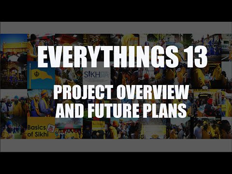Everythings13 - Project Overview and Future Plans