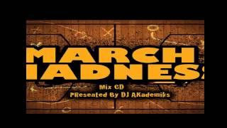RDX - Jump - March Madness  DJ Akademiks Mixtape