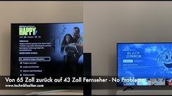 Von 65 Zoll zurück auf 43 Zoll Fernseher - No Problemo