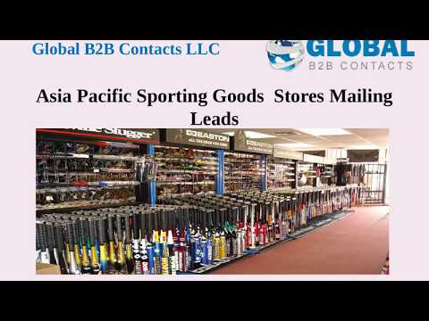 Asia Pacific Sporting Goods Stores Mailing Leads