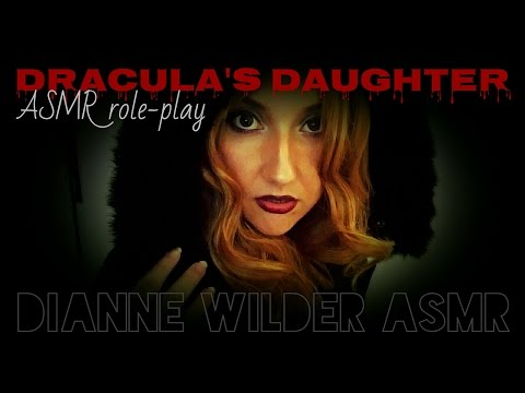 Dracula's Daughter - requested ASMR role-play