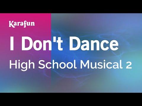 I Don't Dance - High School Musical 2   Karaoke Version   KaraFun