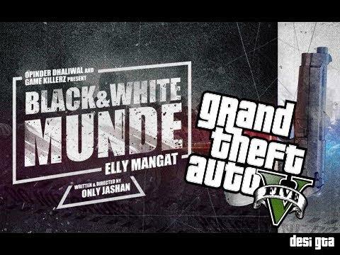 Black & White Munde - Elly Mangat || GTA 5 Music Video