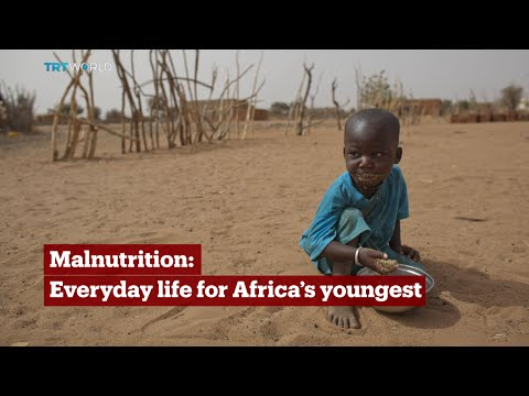TRT World - World in Focus: Malnutrition: Everyday life for Africa's youngest
