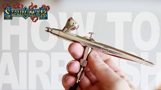 Airbrushing Miniatures -  A Beginners Guide