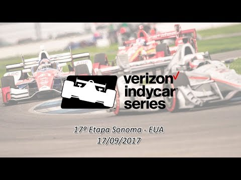 Indy Car Series 2017 17ª Etapa Sonoma - EUA [Final]