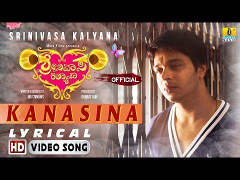 Srinivasa Kalyana | Kanasina HD Lyrical Video Song | MG Srinivas, Nikhila Rao | Jayant Kaikini