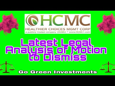 Latest $HCMC Legal Analysis on Motion to Dismiss