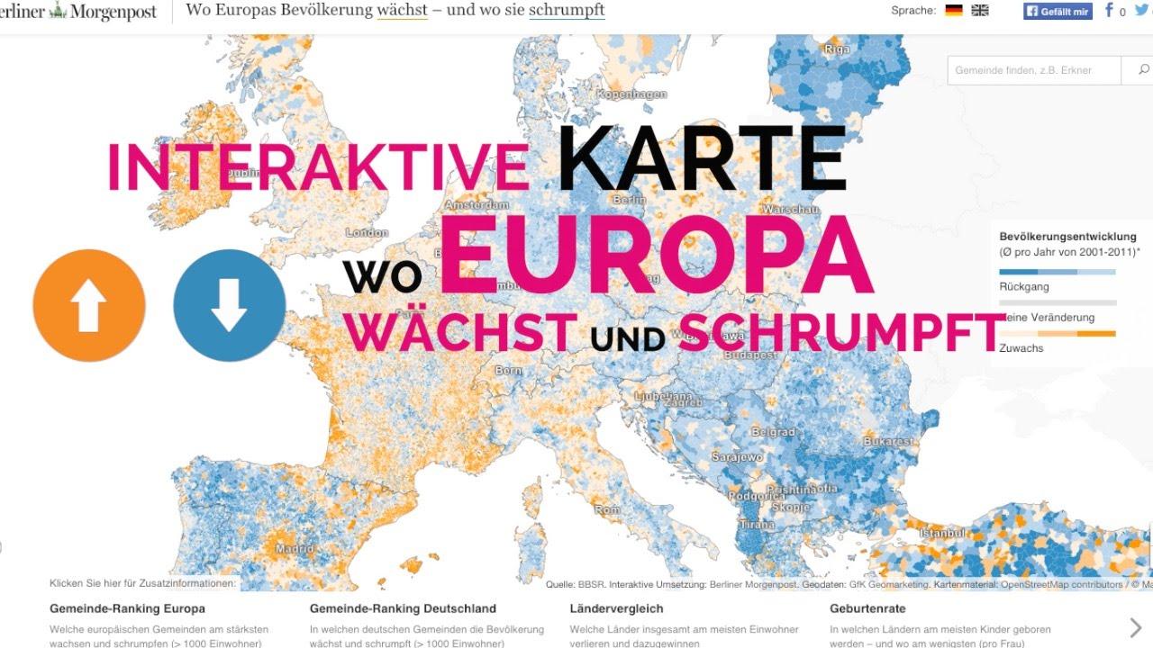 Interaktive Karte Wo Europa Wachst Und Schrumpft Youtube