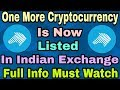 One More Cryptocurrency Is Now Listed on Indian Exchange || Full Info Must Watch