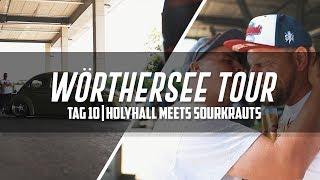 HOLYHALL | WÖRTHERSEE TOUR | TAG 10 | WIR TREFFEN DIE KRAUTS