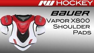Bauer Vapor X800 Hockey Shoulder Pads Review