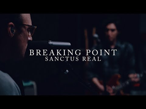 Sanctus Real - Breaking Point | Live Takeaway Performance