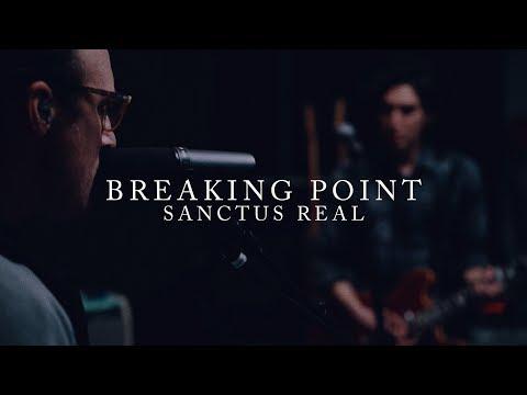 Sanctus Real - Breaking Point   Live Takeaway Performance