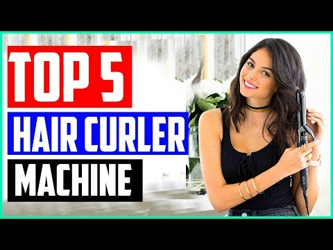the-5-best-hair-curler-machine-review-2019