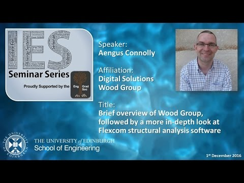 Wood Group & Flexcom Structural Analysis Software - Aengus Connolly