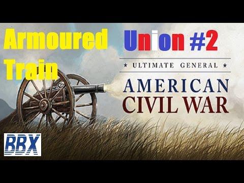 Ultimate General Civil War #2 Armoured Train