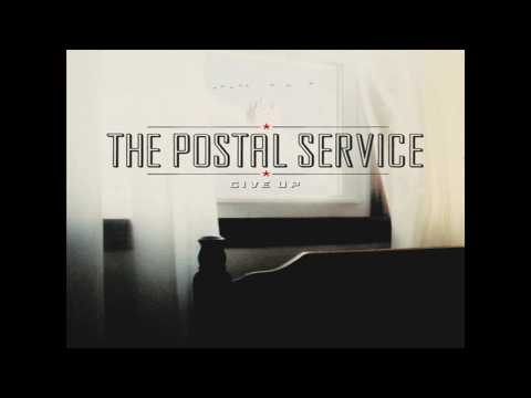 The District Sleeps Alone Tonight - The Postal Service