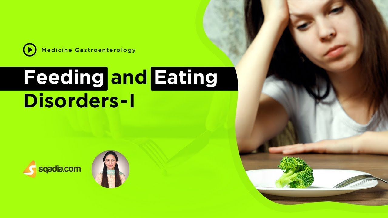 Feeding and Eating Disorders -I | Gastroenterology Lectures | Medical Education | V-Learning #Gastroenterology