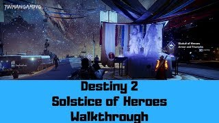 Destiny 2 Solstice of Heroes Walkthrough #1