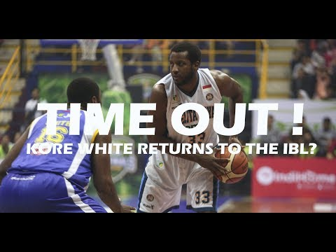Time Out #48: Kore White Returns to the IBL? Mp3