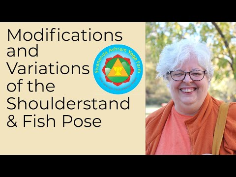 Sivananda Yoga - Gentle Modifications And Advanced Variations Of The Shoulderstand & Fish Pose