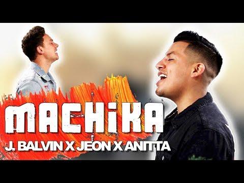 J. Balvin, Jeon, Anitta - Machika