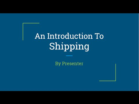 An Introduction to Shipping - PowerPoint Karaoke 2015