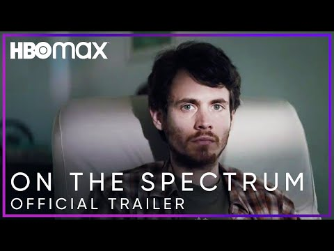 On the Spectrum | Official Trailer | HBO Max