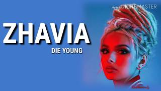 ZHAVIA - Die Young (Roddy Rich Cover) [Lyrics]