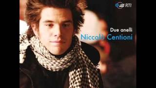 Niccolo' Centioni Due Anelli ( Versione Singola ) thumbnail