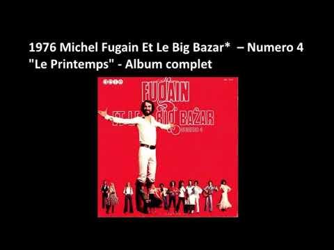 """1976 Michel Fugain Et Le Big Bazar  – Numero 4 """" Le printemps"""" –Album complet"""