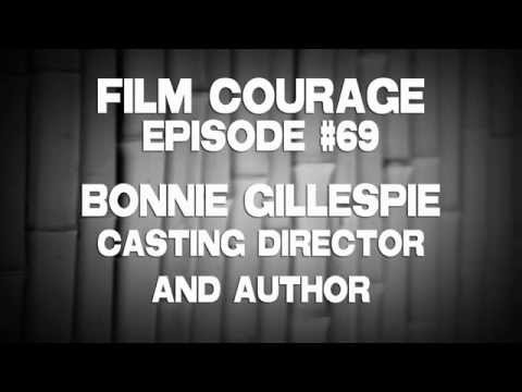 Casting Director Bonnie Gillespie on Overcoming Bitter Actor Syndrome