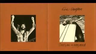 Eric Clapton -  Better Make It Through Today