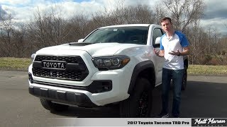 Review: 2017 Toyota Tacoma TRD Pro - Is it Worth 45K?