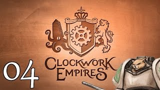 Clockwork Empires Release (Sponsored) - Part 4